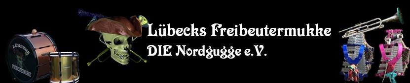 Lübecks Freibeutermukke - DIE Nordgugge e.V.